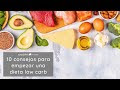 CONSEJOS PARA UNA DIETA LOW CARB | 10 consejos para iniciarse en el estilo de vida bajo en hidratos