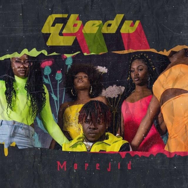 Download Morejid – Gbedu mp3