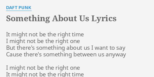 Something About Us Lyrics