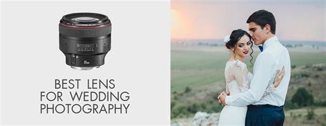 Best Lens for Wedding Photography   Best Lens for Wedding