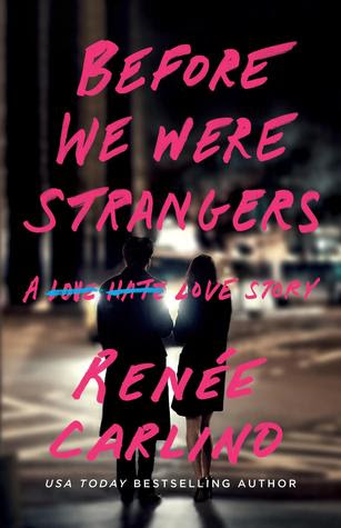 https://www.goodreads.com/book/show/23309634-before-we-were-strangers