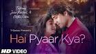 Hai Pyaar Kya Lyrics - Jubin Nautiyal