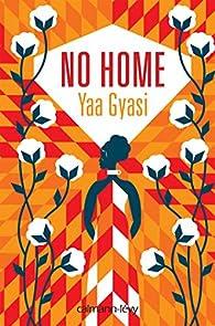 """Résultat de recherche d'images pour """"no home yaa gyasi calmann levy"""""""