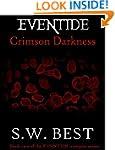 Eventide Crimson Darkness (Book #2 of...