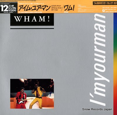 WHAM i'm your man