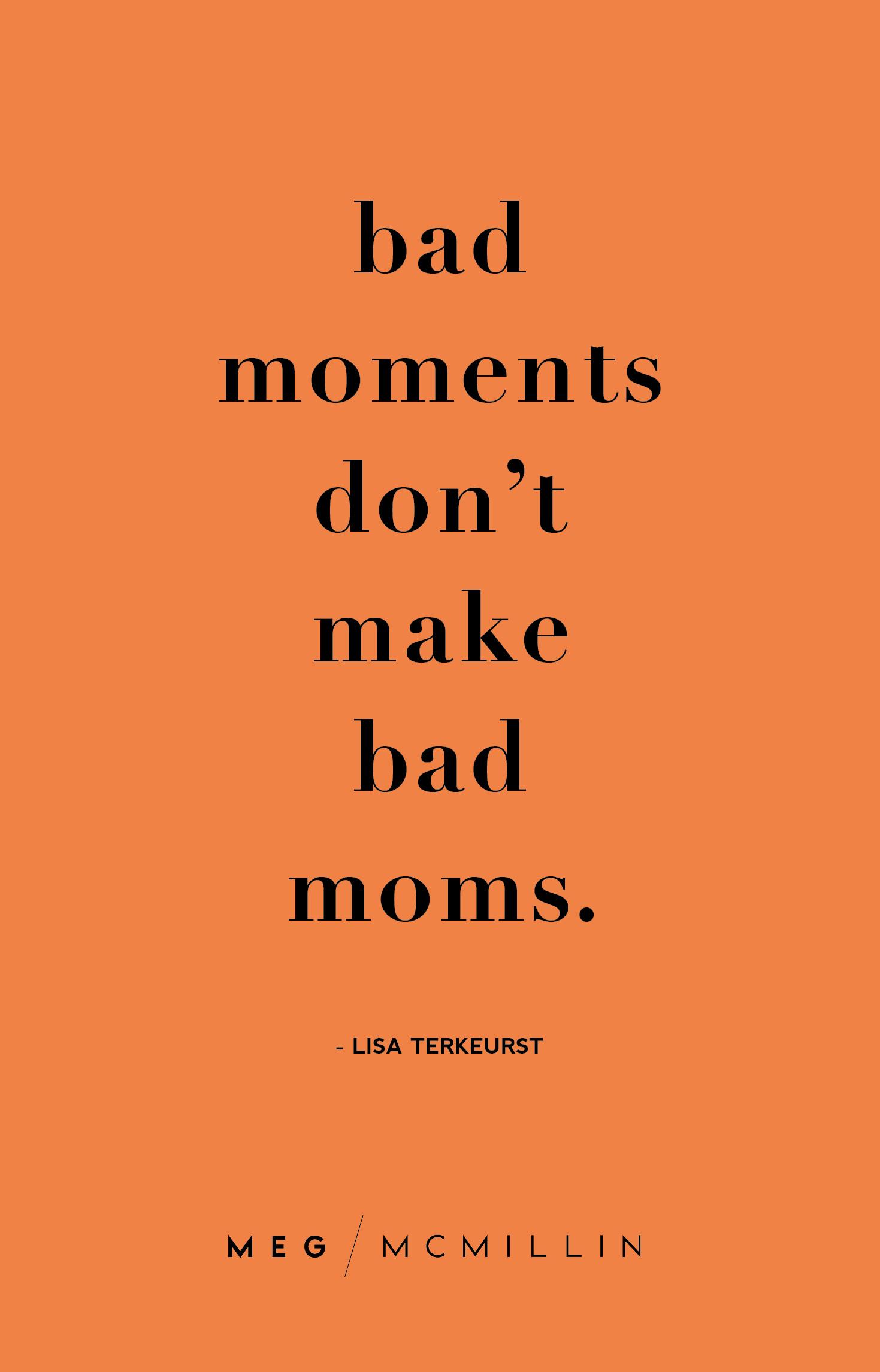 10 Inspiring Mom Quotes To Get You Through A Tough Day Meg Mcmillin