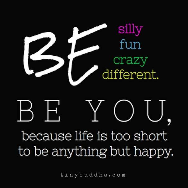 Be Silly Be Fun Be Different Be Crazy Scoopnest