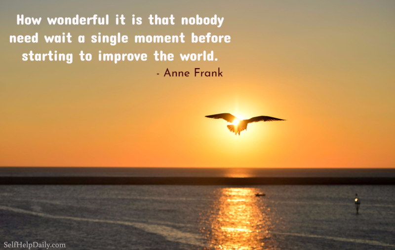 Beautiful Anne Frank Quote About Making The World A Better Place