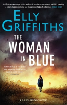 The Woman in Blue : The Dr Ruth Galloway Mysteries No.8, Hardback Book