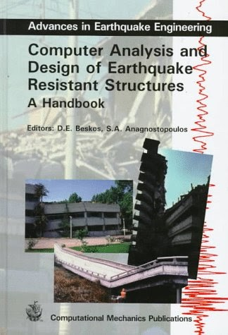 Zmr Get Download Computer Analysis And Design Of Earthquake Resistant Structures A Handbook Advances In Earthquake Engineering Pdf Google Groups
