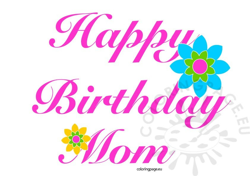 Happy Birthday Mom - Free Images - Coloring Page