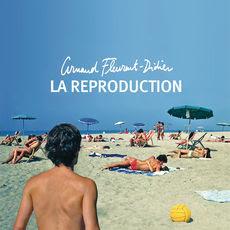 Arnaud Fleurent-Didier La Reproduction