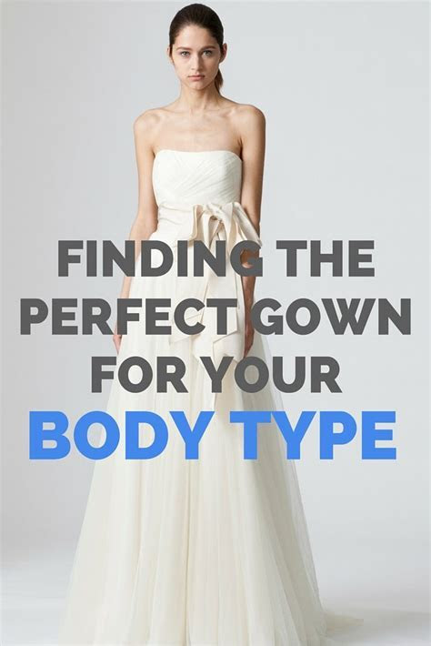 Team Wedding Blog Finding the Perfect Gown for Your Body Type