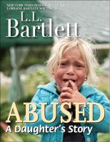 Cover for 'Abused - A Daughter's Story'