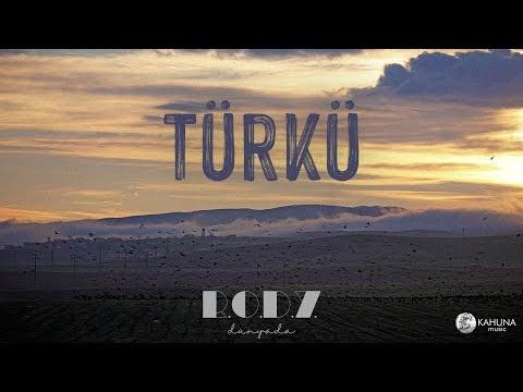 R.O.D.Y. Dünyada - Türkü Şarkı Sözleri