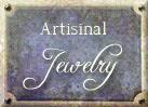 Artisanal Jewelry