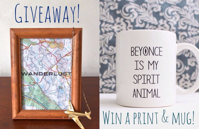 "A Wild Giveaway • Win a ""Beyonce is my Spirit Animal"" Mug and a Wanderlust Print!"
