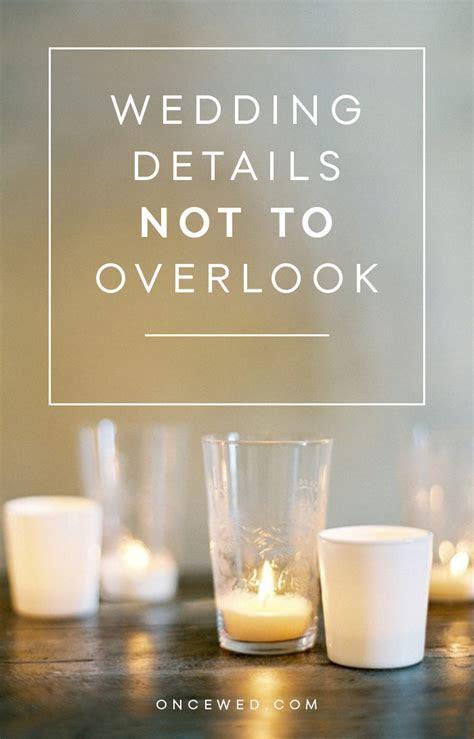 Important wedding details not to overlook   Wedding