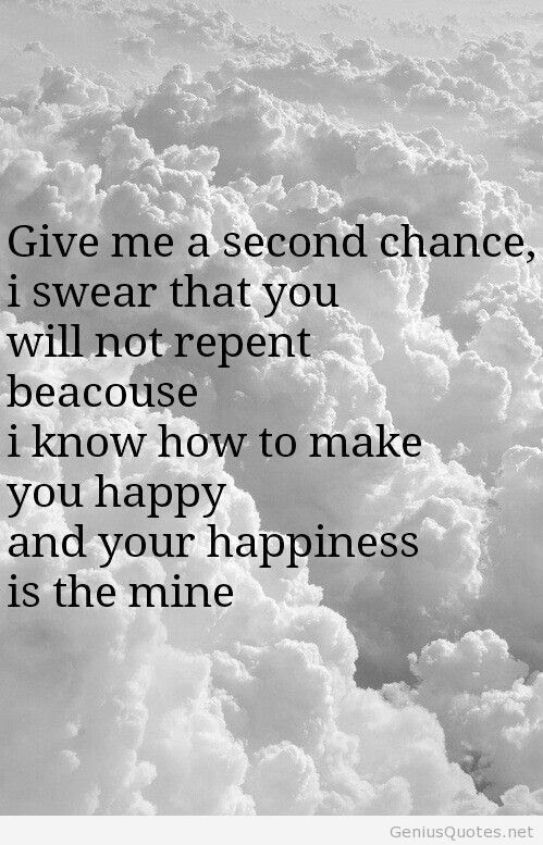 Imágenes De Will You Give Me A Second Chance Quotes