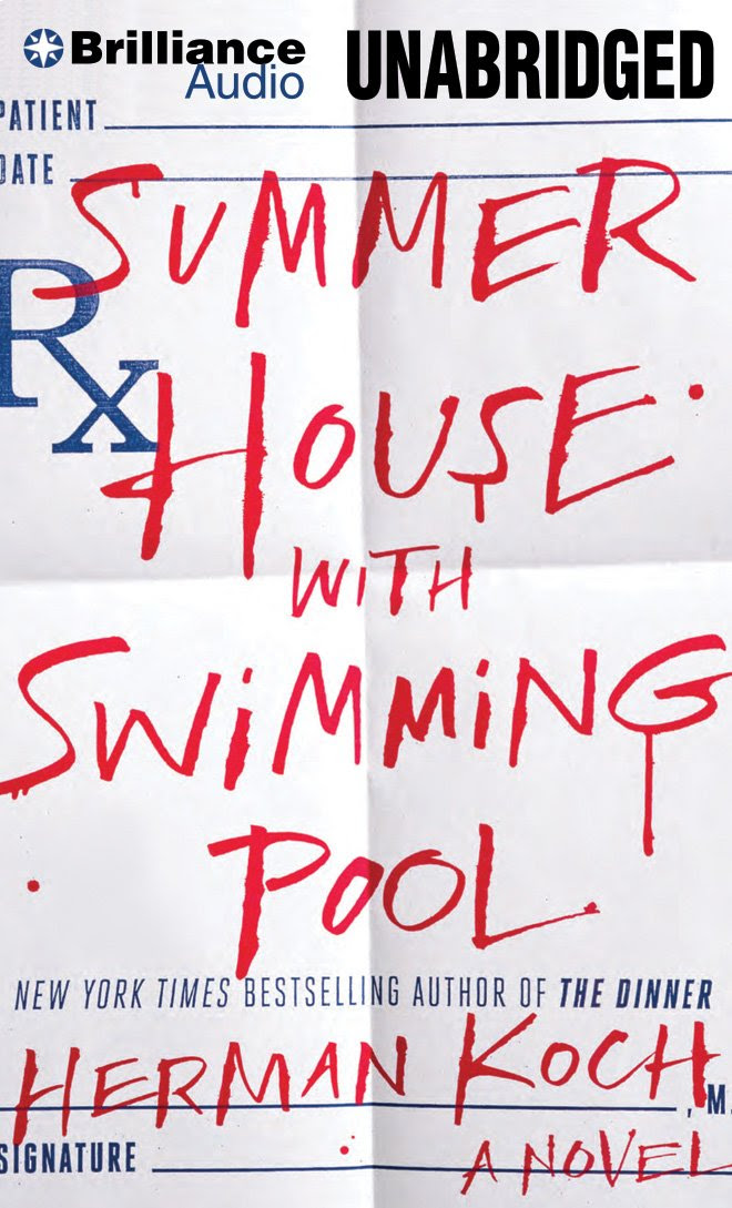 Summer House with Swimming Pool: A Novel: Herman Koch, Peter ...