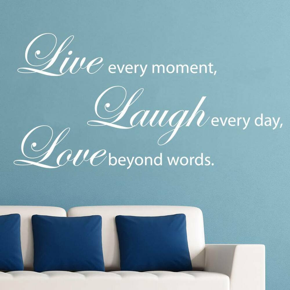 LIVE EVERY MOMENT LAUGH LOVE Quote Decal WALL STICKER Art