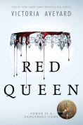 Title: Red Queen (Red Queen Series #1), Author: Victoria Aveyard