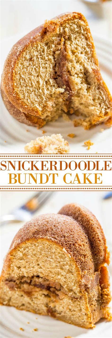snickerdoodle bundt cake recipe bundt cakes love