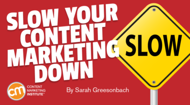 slow-down-content-marketing