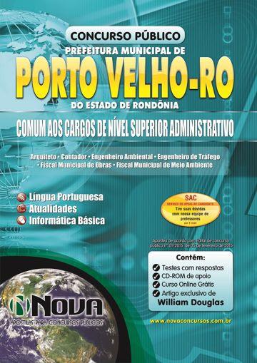 Apostila Prefeitura de Porto Velho - Comum aos Cargos de Nível Superior Administrativo (Impressa)
