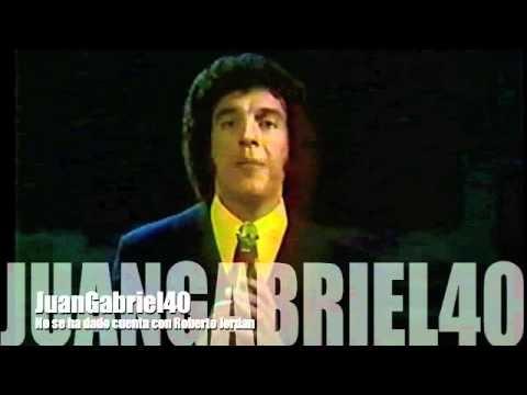 Roberto Jordán y Juan Gabriel - No se ha dado cuenta