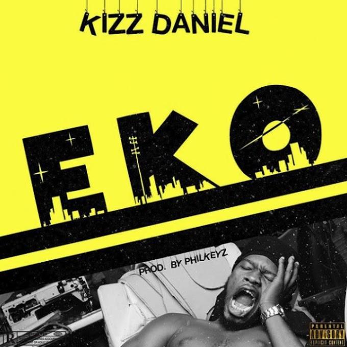[MUSIC] Kizz Daniel - Eko