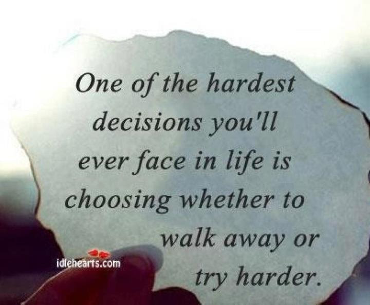 Quotes About Hard Relationship Decisions 17 Quotes