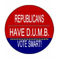 Republicans Have D.U.M.B. shirt