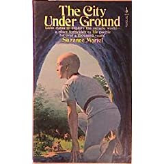 The City Under Ground, by Suzanne Martel
