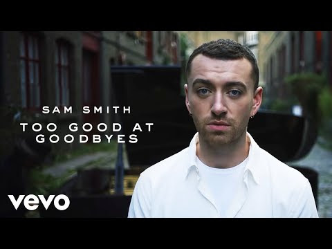 Sam Smith - Too Good At Goodbyes:歌詞+中文翻譯