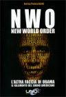 N.W.O. New World Order - L'Altra Faccia di Obama Enrica Perucchietti