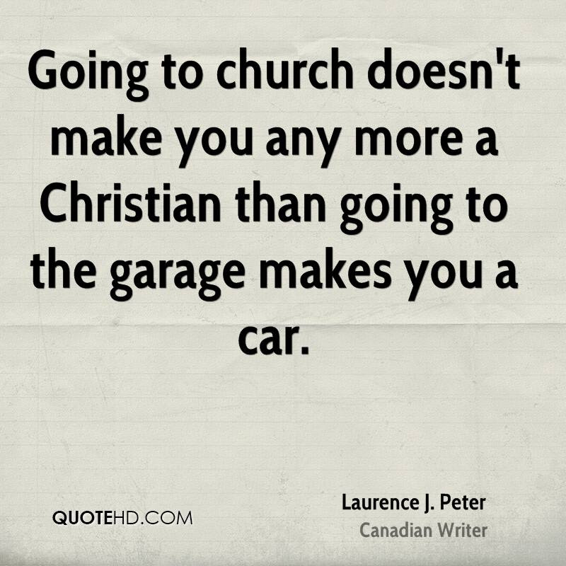 Quotes About Why Go To Church 26 Quotes