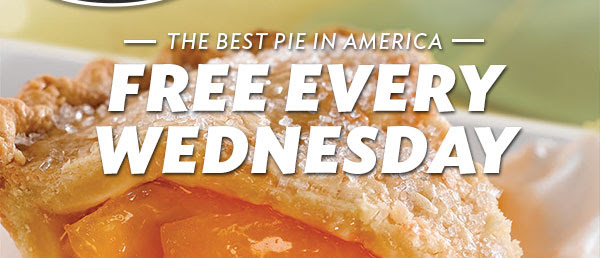 The Best Pie in America Free Every Wednesday