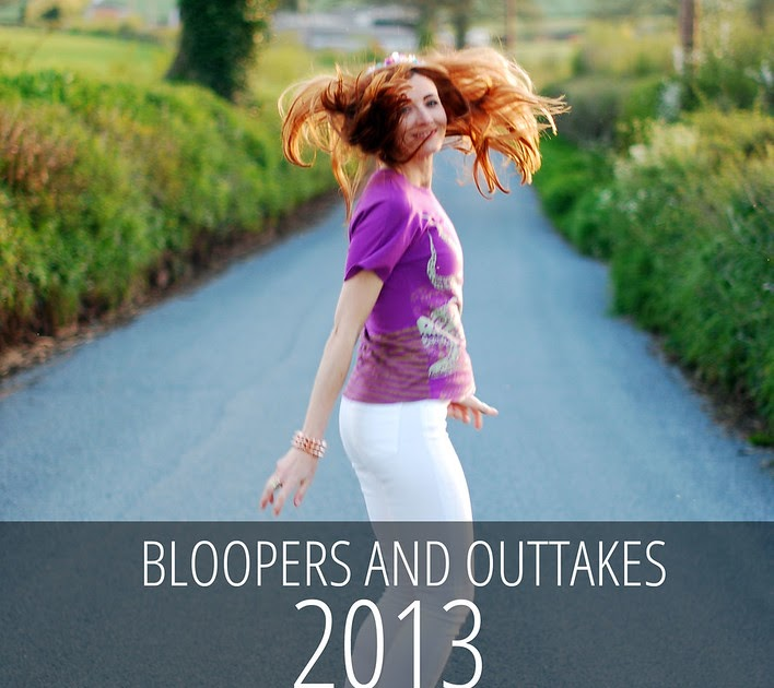 Lastest My 2013 Fashion Blogger Bloopers And Outtakes  Not