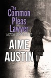 The Common Pleas Lawyer: A Casey Cort Novella - Aime Austin