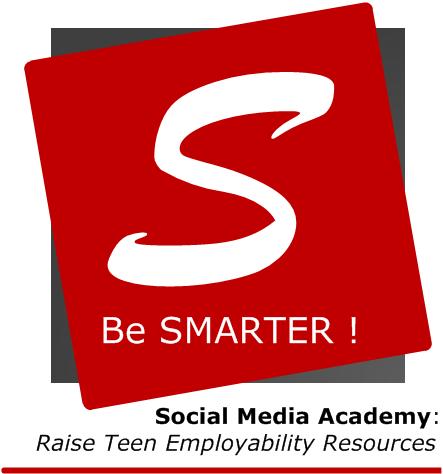 SMARTER - Social Media Academy: Raise Teen Employability Resources