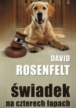 Świadek na czterech łapach - David Rosenfelt