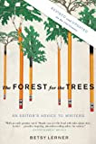 The Forest For The Trees: An Editor's Advice for Writers