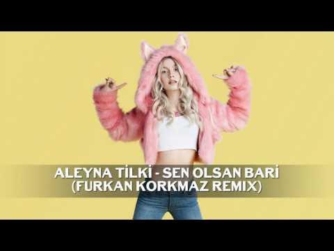 Aleyna Tilki O Sen Olsan Bari Yukle Images Səkillər