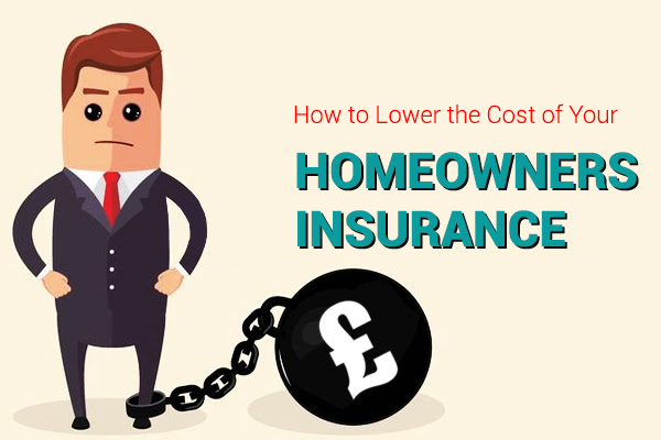 Ways to Lower Your Homeowners Insurance Costs