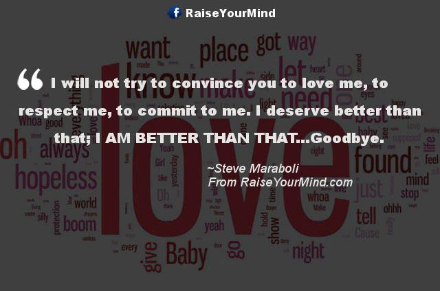 Love Quotes Sayings Verses I Will Not Try To Convince You To