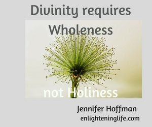 http://enlighteninglife.com/wp-content/uploads/2017/03/divinity-requires-wholeness-300x250.jpg