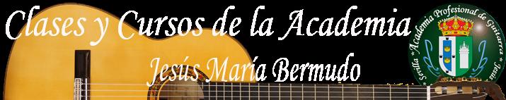 Información - Clases y Cursos de la Academia 2016-2017... - Academia Profesional de Guitarra - Jesús María Bermudo