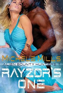 Rayzor's One by Michele Mills