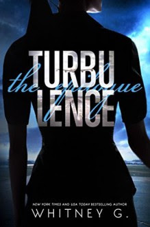 Turbulence: The Epilogue - Whitney G.